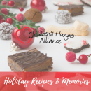 Holiday Recipes & Memories – Children's Hunger Alliance